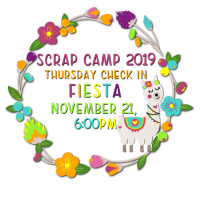 Scrap Camp Jamboree- Early Thursday Check in
